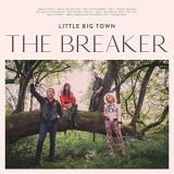 Little Big Town Breaker