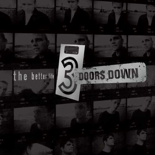 3 Doors Down The Better Life