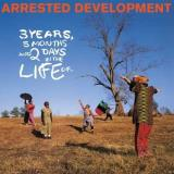 Arrested Development 3 Years 5 Months & 2 Days In The Life Of... 2lp