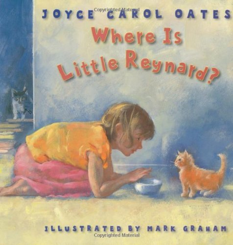 Joyce Carol Oates Where Is Little Reynard?