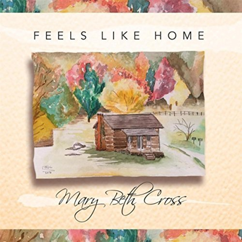 Mary Beth Cross Feels Like Home
