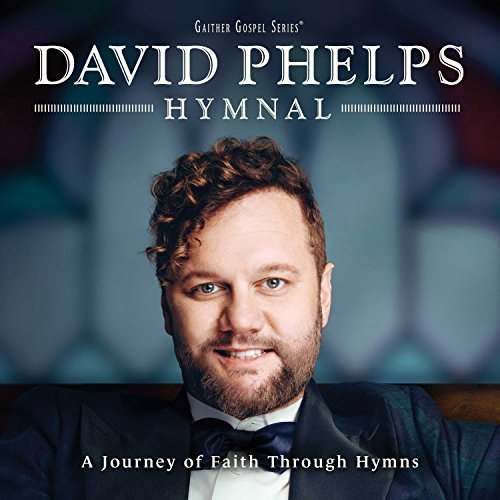 David Phelps Hymnals