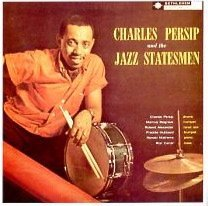 Charles & The Jazz Stat Persip Charles Persip & The Jazz Stat