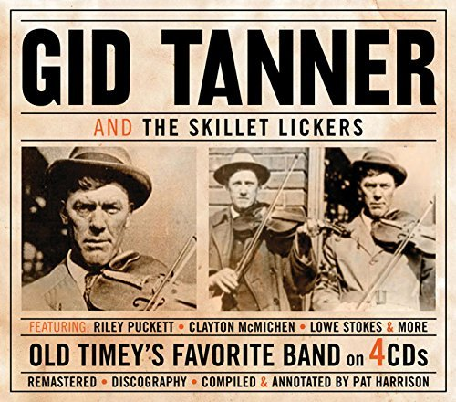 Gid Tanner & The Skillet Lickers 4 CD
