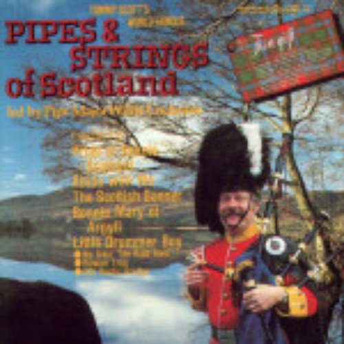 Tommy Scott Pipes And Strings Of Scotland Vol.2