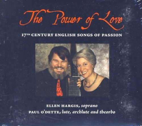 Ellen Hargis Paul O'dette The Power Of Love 17th Century English Songs Of P
