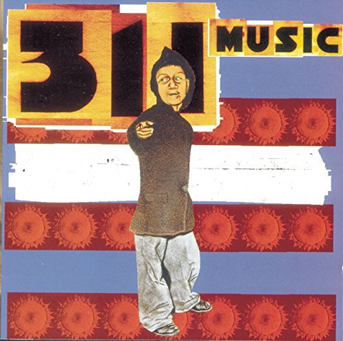 311 Music Explicit Version