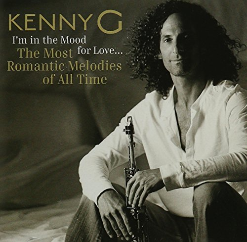 Kenny G I'm In The Mood For Love Most
