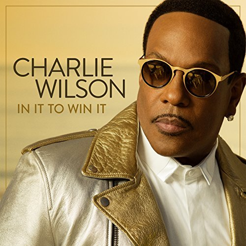 Charlie Wilson In It To Win It