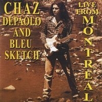 Chaz Depaolo Live From Montreal CD R