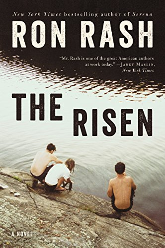 Ron Rash The Risen