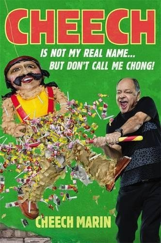 Cheech Marin Cheech Is Not My Real Name ...But Don't Call Me Chong
