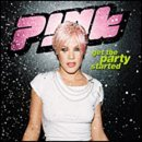 Pink Get The Party Started Pt. 1