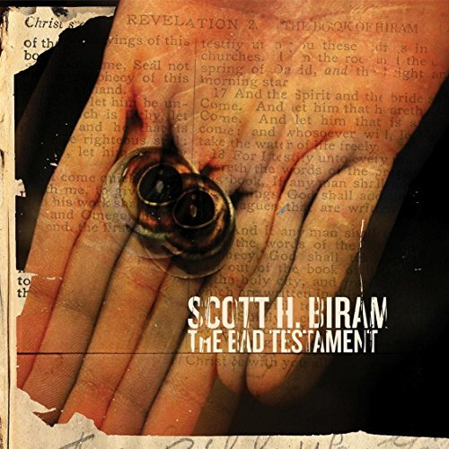 Scott H. Biram Bad Testament Explicit Version