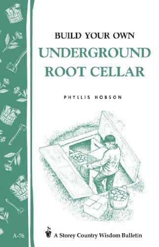 Phyllis Hobson Build Your Own Underground Root Cellar