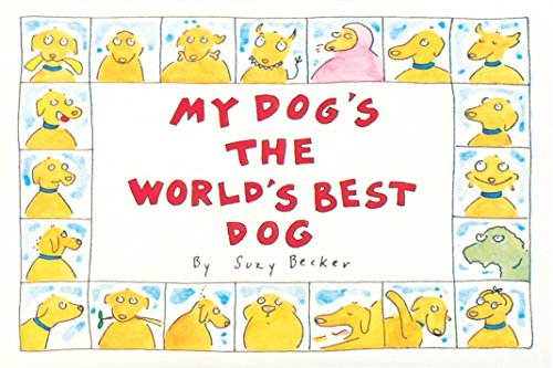 Suzy Becker My Dog's The World's Best Dog