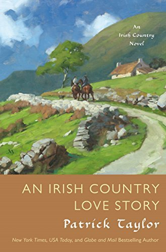 Patrick Taylor An Irish Country Love Story