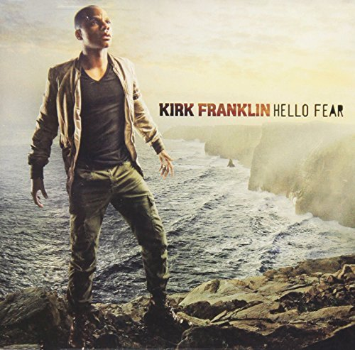 Kirk Franklin Hello Fear