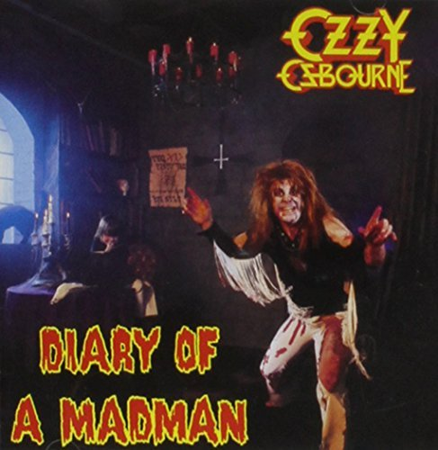 Ozzy Osbourne Diary Of A Madman Diary Of A Madman