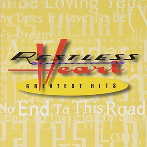 Restless Heart Greatest Hits Greatest Hits