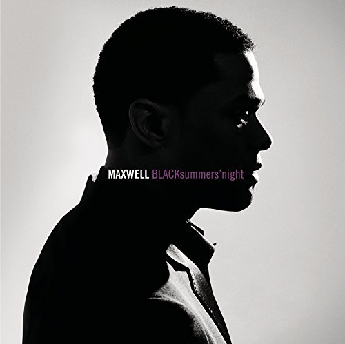 Maxwell Blacksummers'night Blacksummers'night