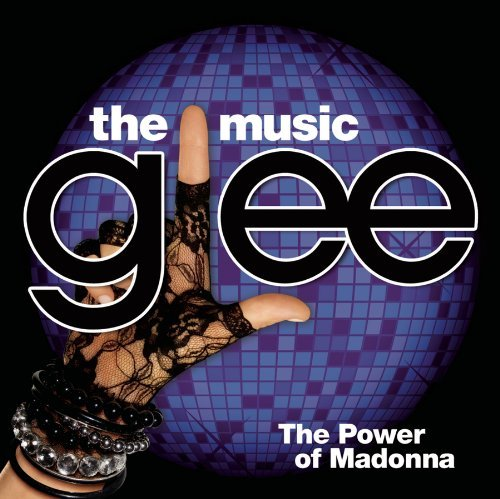 Glee Cast Glee The Music The Power Of Glee The Music The Power Of