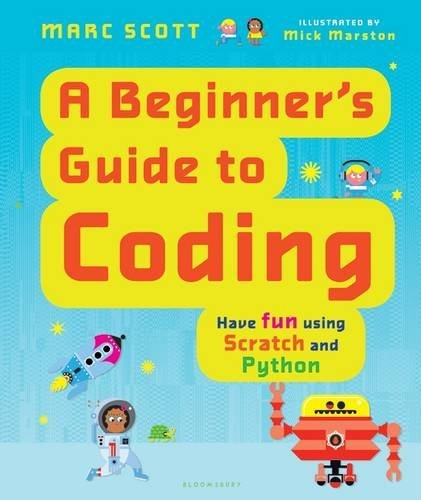 Marc Scott A Beginner's Guide To Coding