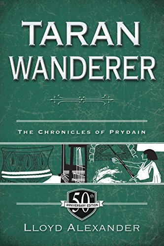 Lloyd Alexander Taran Wanderer The Chronicles Of Prydain Book 4 (50th Anniversa Special