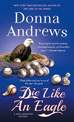 Donna Andrews Die Like An Eagle
