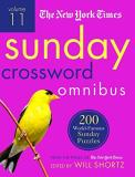 The New York Times The New York Times Sunday Crossword Omnibus Volume 200 World Famous Sunday Puzzles From The Pages Of