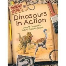 Rupert Matthews Dinosaur Dig Dinosaurs In Action Scholfair By