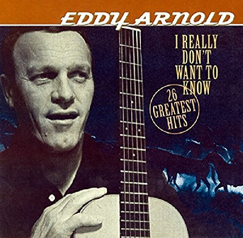 Eddy Arnold I Really Don't Want To Know 24 Import Eu