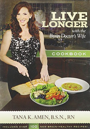 Tana K. Amen Live Longer With The Bran Doctor's Wife