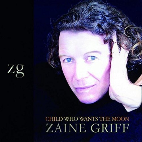 Zaine Griff Child Who Wants The Moon Import Gbr