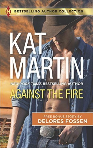 Kat Martin Against The Fire Outlaw Lawman