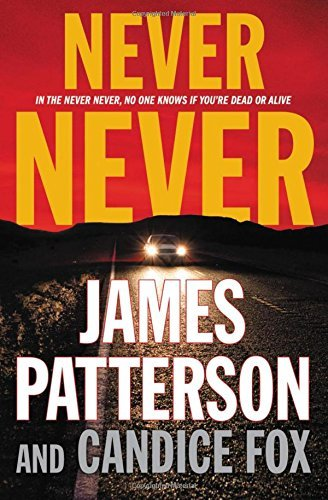 James Patterson Never Never