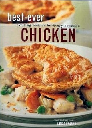 Linda Fraser Best Ever Exciting Resipes For Every Occasion Chicken