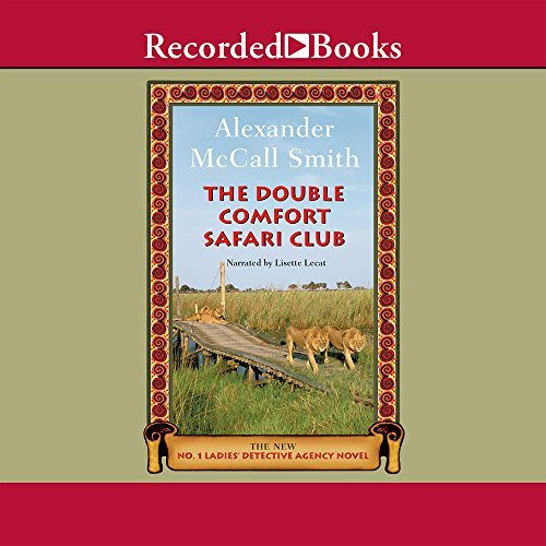 Lecat Lisette Mccall Smith Alexander The Double Comfort Safari Club (the No. 1 Ladies'