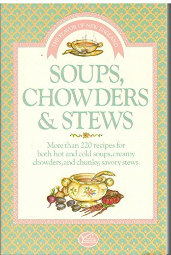 Georgia Orcutt Soups Chowders And Stews