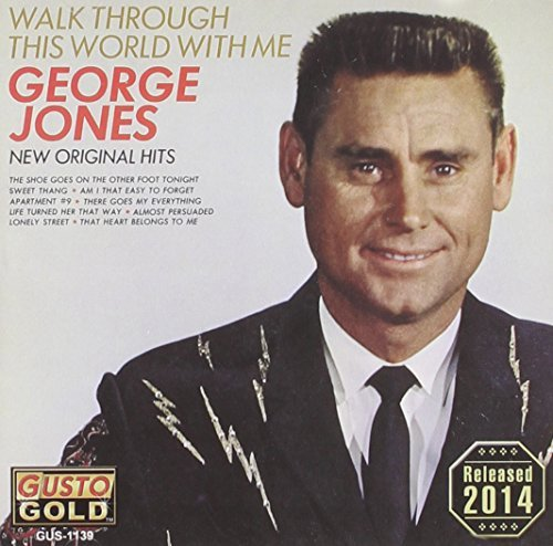 George Jones Walk Through This World With M