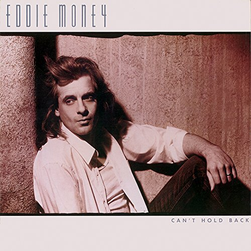 Eddie Money Can't Hold Back