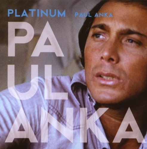 Paul Anka Platinum