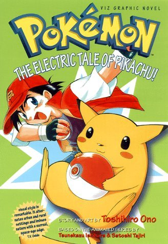 Ono Toshihiro Ono Toshihiro Pokemon Graphic Novel Volume 1 The Electric Tale