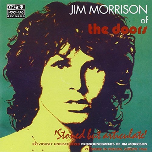 Jim Morrison Stoned But Articulate Previous