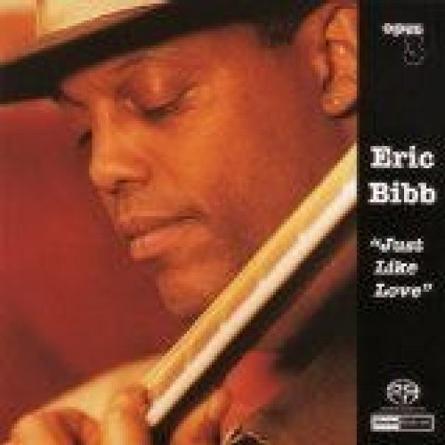 Eric Bibb Just Like Love 180gm Vinyl