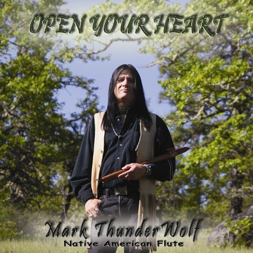 Mark Thunderwolf Open Your Heart