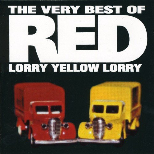 Red Lorry Yellow Lorry Very Best Of Red Lorry Yellow