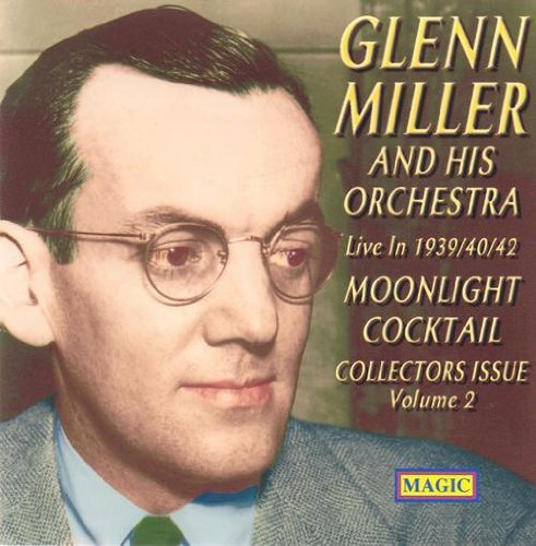 Glenn & His Orchestra Miller Moonlight Cocktail Live In 193