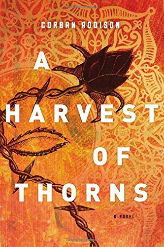 Corban Addison A Harvest Of Thorns