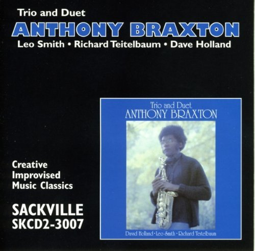 Anthony Braxton Trio & Duet
